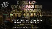 Hello Stranger All-Stars NYE
