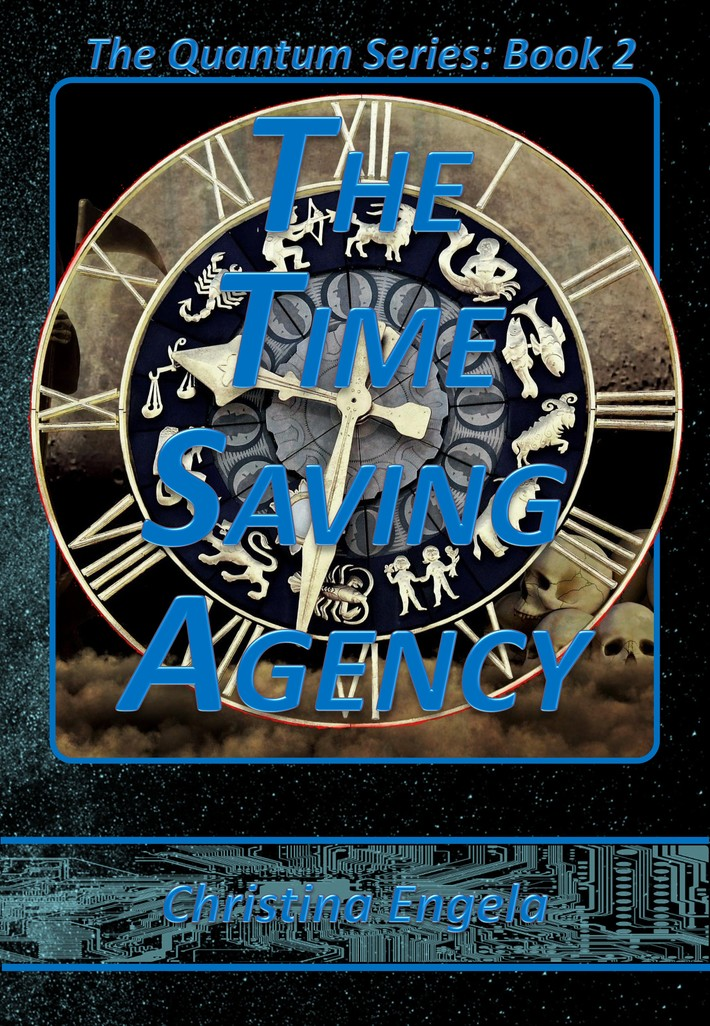 Quantum Series #2 - The Time Saving Agency by Christina Engela - cover