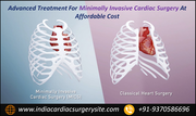 Advanced Treatment For Minimally Invasive Cardiac Surgery At Affordable Cost