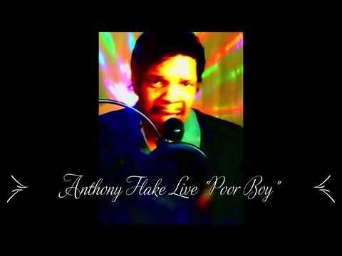 "Anthony Flake ' Live ""Poor Boy"" Original Song .."