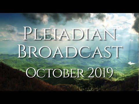 Pleiadian Broadcast October 2019