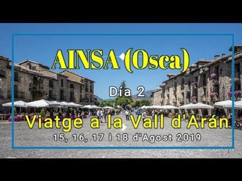 VALL D'ARAN 2019 - Día 2 - AINSA