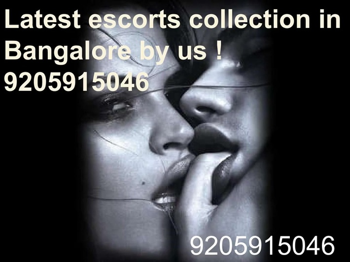 Latest escorts collection in Bangalore by us !  9205915046