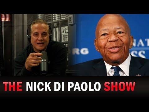 Nick Reacts to Rep. Elijah Cummings' Passing | The Nick Di Paolo Show