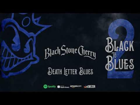 FRESH RELEASE (18/10/2019) : Black Stone Cherry - Death Letter Blues