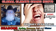 CLIMATE CHANGE GLOBAL IDIOTS