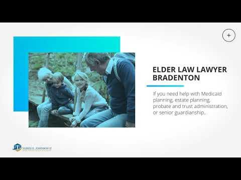 Elder Law: Trust, Estate, and Medicaid Lawyer in Bradenton