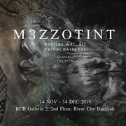 """นิทรรศการ """"M3zzotint"""""""