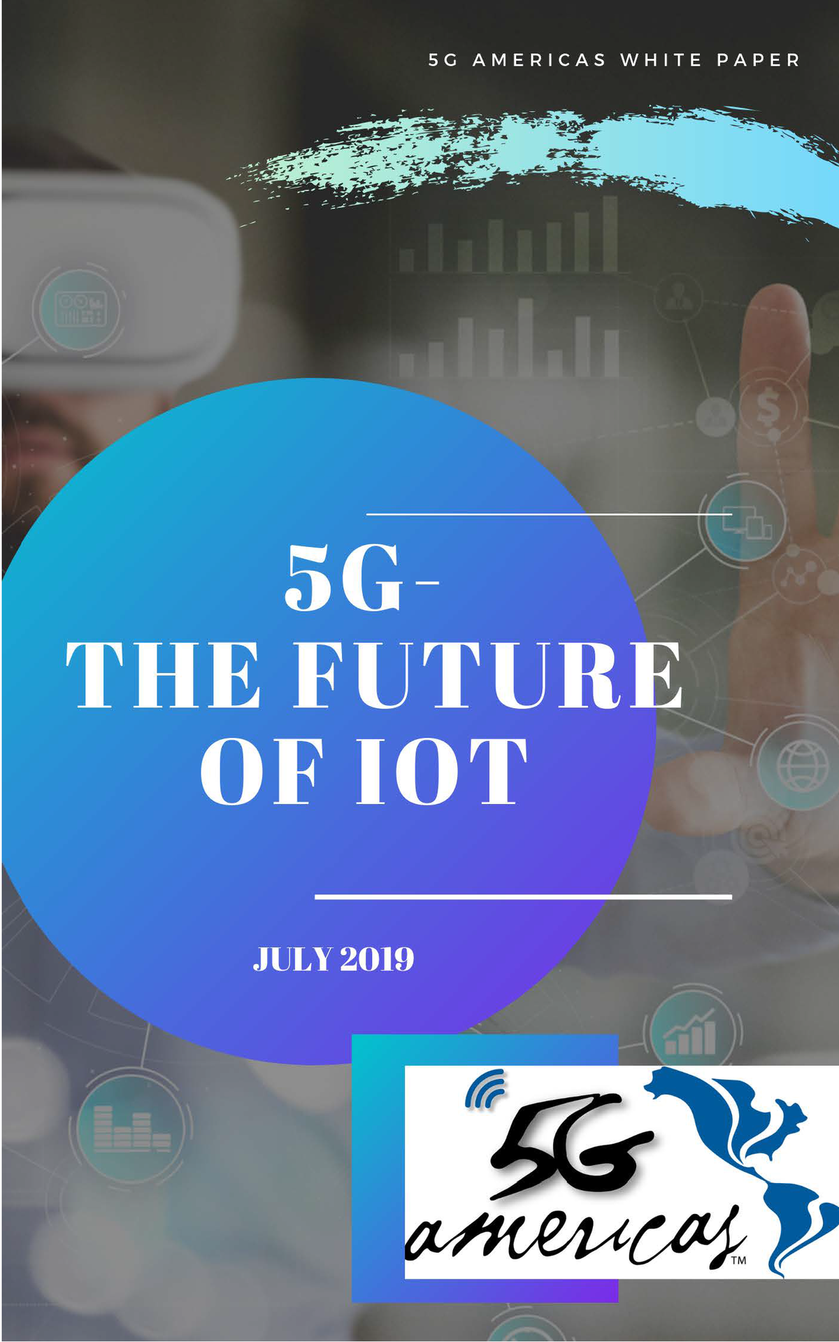 5G: The Future of IoT by 5G Americas