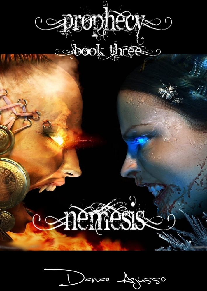 Prophecy Saga: Book Three Nemesis