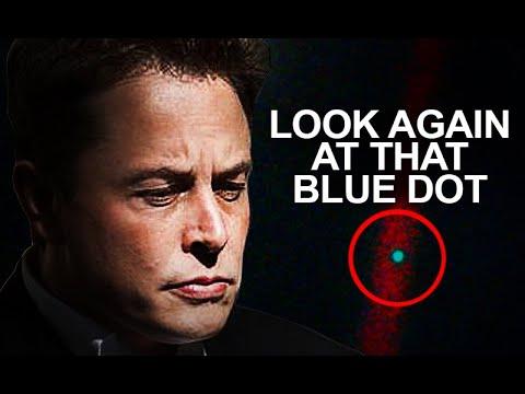 Look Again At That Blue Dot - Elon Musk