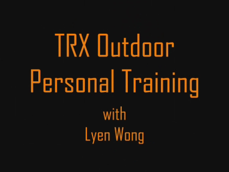 TRX Outdoor Personal Training with Lyen Wong
