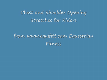 Chest Stretches for Riders Aug 2009