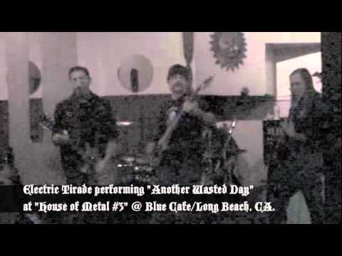 """Electric Tirade performing """"Another Wasted Day"""""""