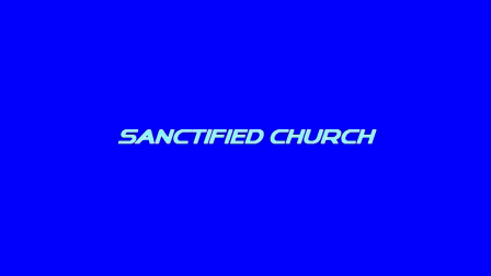 Sanctified Church