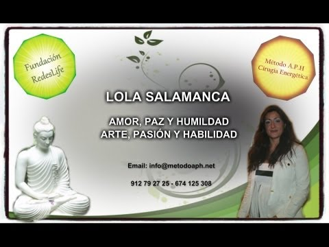 Cirugía Energética  METODO A.P.H. - Lola Salamanca