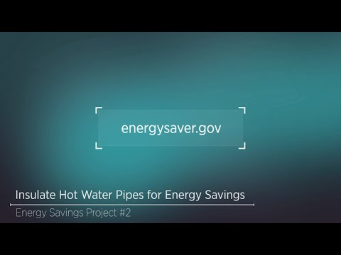 Energy Savings Project: Insulating Your Hot Water Pipes