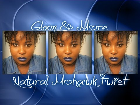 Natural Mohawk & Makeup (Watch in 480 video quality)