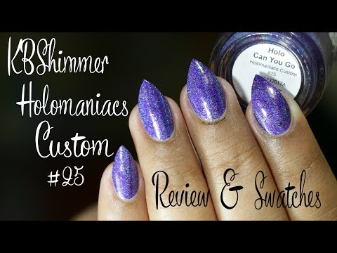 KBShimmer + HoloManiacs Custom| Holo Can You Go| Review & Swatches