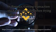 Issues in Bitcoin transaction in Binance