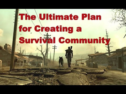 The Ultimate Plan for Creating a Survival Community