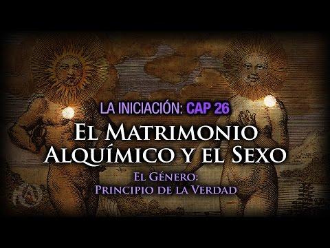 26. El Matrimonio Alquímico y el Sexo. El Género: Principio de la Verdad.