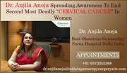 "Dr. Anjila Aneja Spreading Awareness To End Second Most Deadly ""CERVICAL CANCER"" In Women"