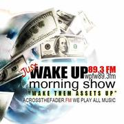 Just Wake up morning show