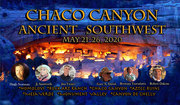 Chaco Canyon Ancient Southwest May 21st-26th, 2020