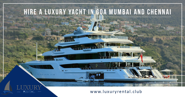 Yacht On Rent In Goa by Luxury Rentals