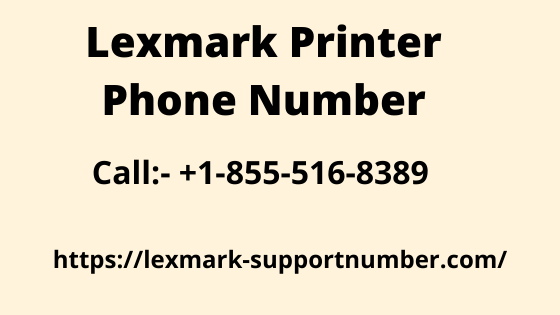 Lexmark Printer Installation Phone Number +1-855-516-8389