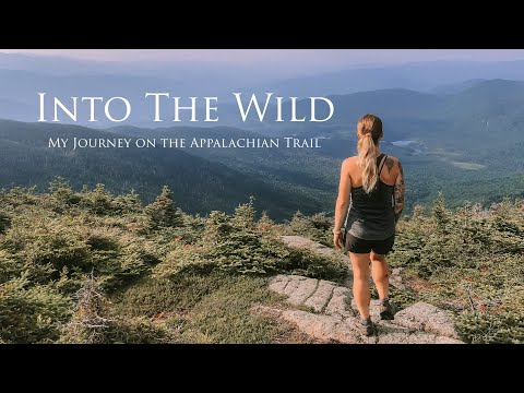 Into the Wild: My Journey on the Appalachian Trail