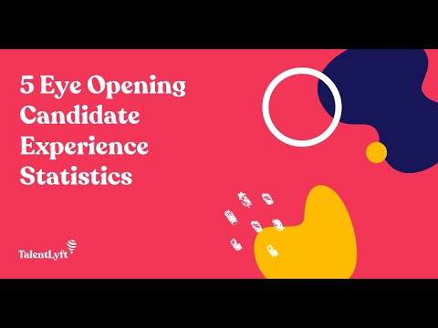 5 Eye Opening Candidate Experience Statistics for 2020