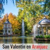 SAN VALENTÍN EN ARANJUEZ. 15 DE FEBRERO