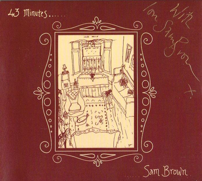 Sam Brown 43 Minutes