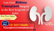 Low Cost Kidney Transplant Surgery in the Best hospitals of India