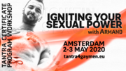 Igniting Your Sexual Power - Amsterdam