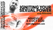 Igniting Your Sexual Power - Asheville