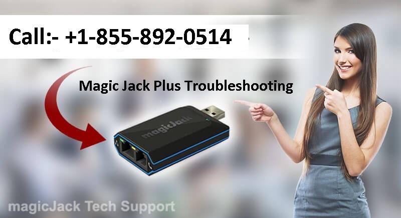 Magic Jack Plus Troubleshooting +1-855-892-0514 USA