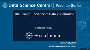 DSC Webinar Series: The Beautiful Science of Data Visualization
