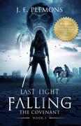Last Light Falling - The Covenant, Book I