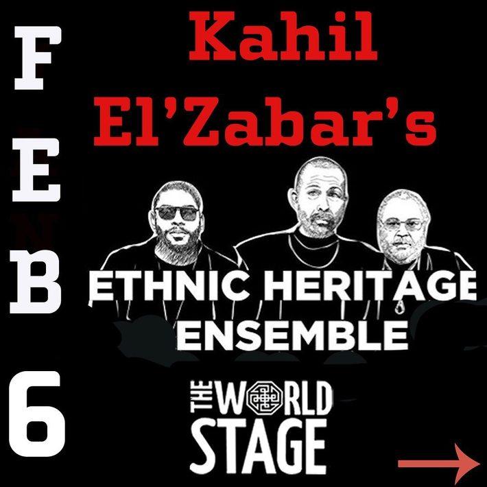 KAHIL EL' ZABAR's Ethnic Heritage Ensemble - 2020 Tour [TONIGHT]