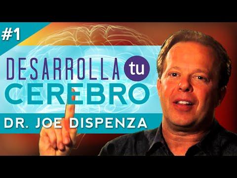Joe Dispenza - Desarrolla Tu Cerebro 1