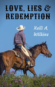 LOVE LIES REDEMPTION - Historical/Western Romance