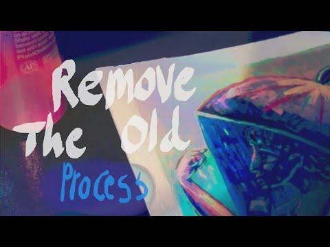 """""""Remove the Old"""""""