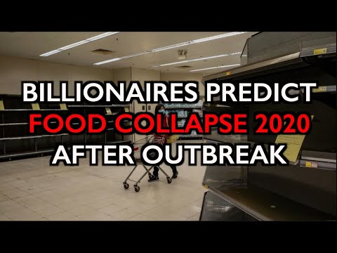 "Food Supply to Collapse after Outbreak? Billionaires Predict ""Global Problems"""