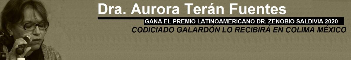 Anuncian en Chile codiciado Premio Latinoamericano para académica mexicana Dra. Gloria Terán Fuentes / ACTUALIDAD
