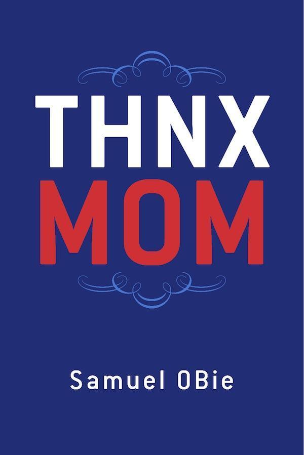 THNX MOM