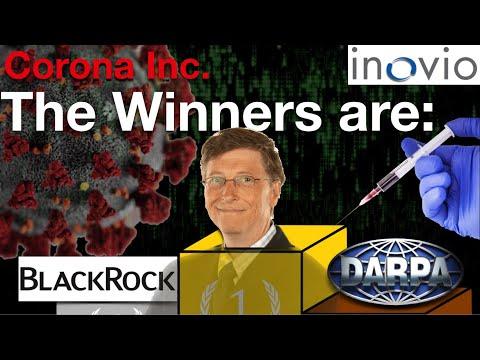 Corona Inc.  The Winner are Bill Gates, DARPA and BlackRock