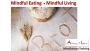 Mindful Eating Mindful Living